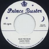 Dawn Penn -Blue Yes Blue / Prince Buster - Love Each Other (Prince Buster / Rock A Shacka) 7""